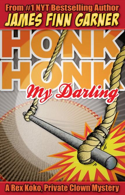 Honk Honk, My Darling